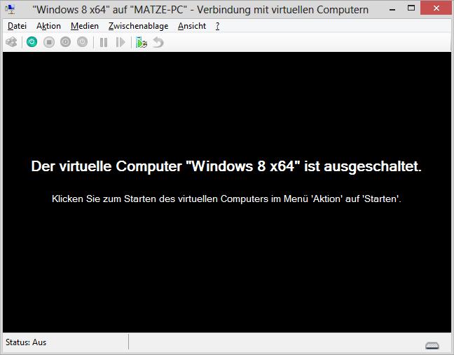 Der virtuelle Computer Windows 8 x64 ist ausgeschaltet.