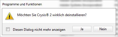 Möchten Sie Crysis® 2 wirklich deinstallieren?