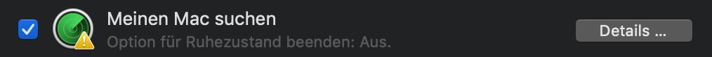 Meinen Mac suchen – Option für Ruhezustand beenden: Aus.